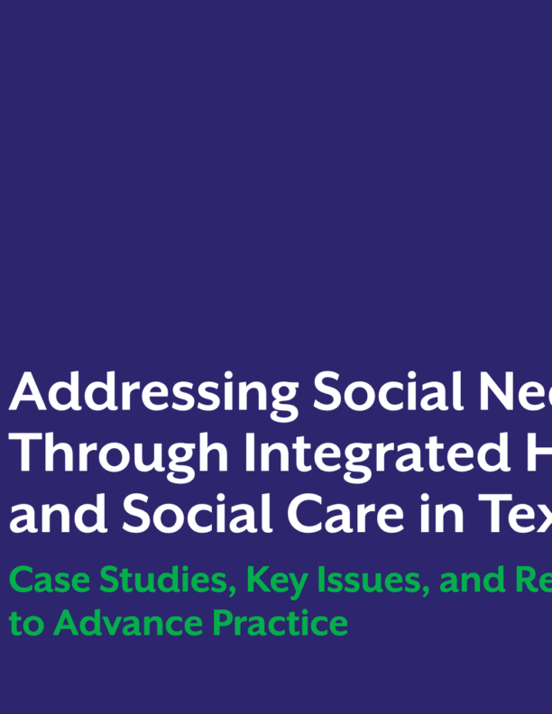 Addressing Social Determinants of Health through Primary Care and Social Service Integration in Texas