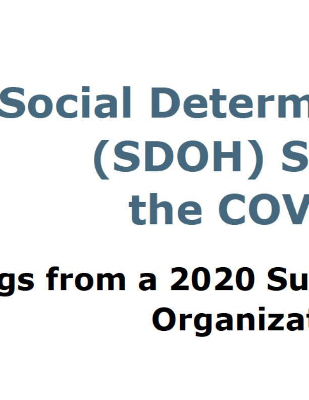 Social Determinants of Health Strategies During the COVID-19 Pandemic – Findings from a 2020 Survey of MCOs in Texas