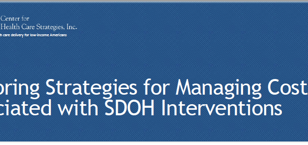 Exploring Strategies for Managing Costs Associated with SDOH Interventions